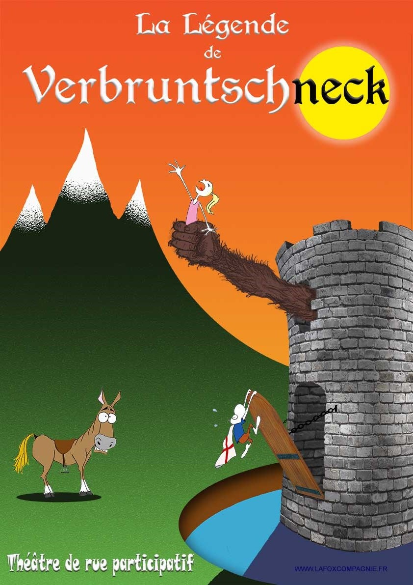 "Affiche du spectacle ""La Légende de Verbruntschneck"""